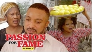 Video: Passion For Fame [Season 2] - Latest Nigerian Nollywoood Movies 2018